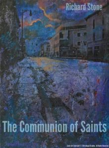 The Communion of Saints by Richard Stone