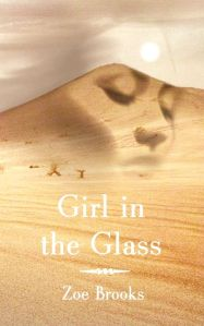 Girl in the Glass by Zoe Brooks