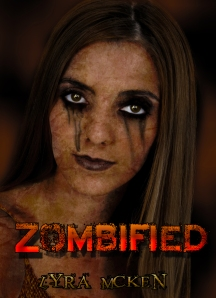 Zombified by Lyra McKen